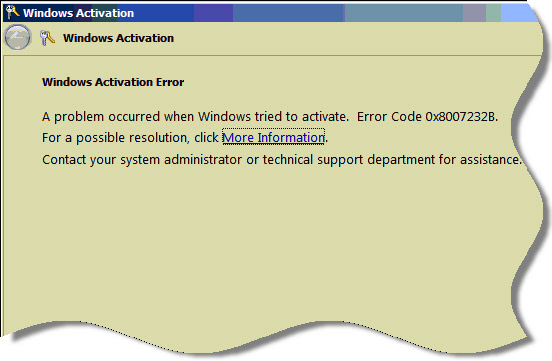 A problem occured when windows tried to activate. Error Code: 0x8007232B